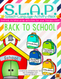 S.L.A.P. Back to School {Speech Language Activity Pack}