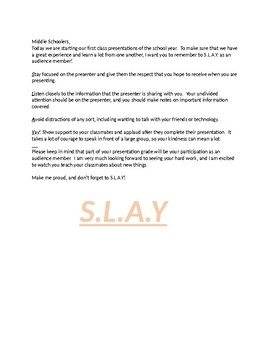 S.L.A.Y. Presentation Expectations
