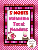 S'MORE Valentine Treat Headers