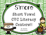 S'More CVC Short Vowels Phonics Literacy Centers!
