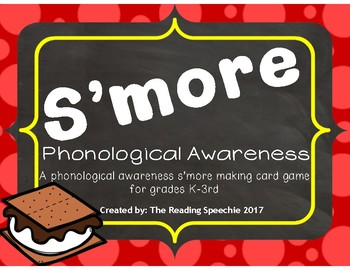 S'More Phonological Awareness