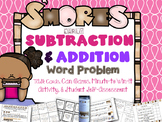S'More Subtraction and Addition (ADDITIVE)  Problem Solving Bundle