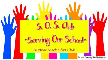 S. O. S. Club - A Student Leadership Club PowerPoint Presentation