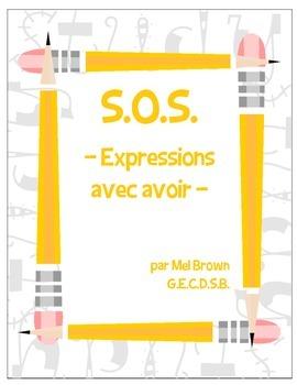 S.O.S. - Expressions avec avoir