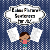Articulation Rebus Picture Sentences for /s/