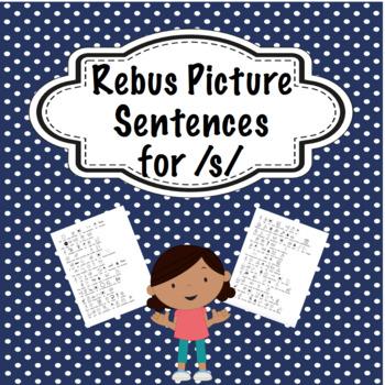 Articulation Rebus Picture Sentences for /s/