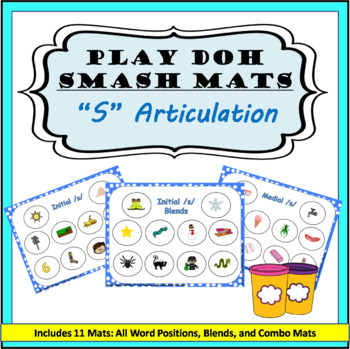 S Sound Articulation Play Doh Smash Mats: Initial, Medial, Final and /s/ Blends
