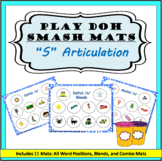 S Sound Articulation Play Doh Smash Mats: Initial, Medial,