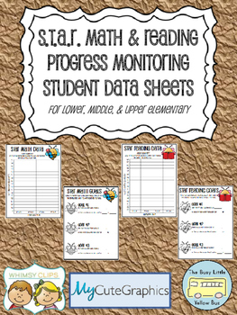 S.T.A.R. (STAR) Math & Reading Progress Monitoring Student Data Sheets