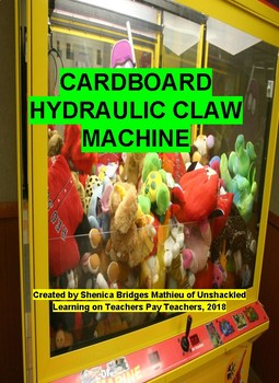 S.T.E.A.M Activity : The Cardboard Hydraulic Powered Claw Machine (Free)
