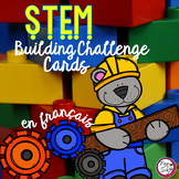 STEM Building Challenge Cards in FRENCH