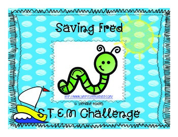S.T.E.M Challenge Saving Fred