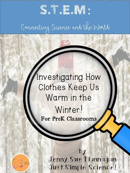 S.T.E.M. Investigating Being Warm in the Winter Prek-K