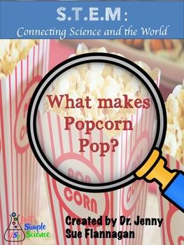 S.T.E.M. Lesson: How does Popcorn Pop?