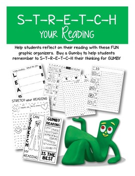 S-T-R-E-T-C-H your reading GUMBY style!