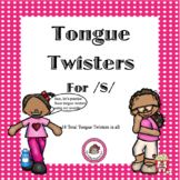 /S/ Tongue Twisters - Articulation Carryover Activity