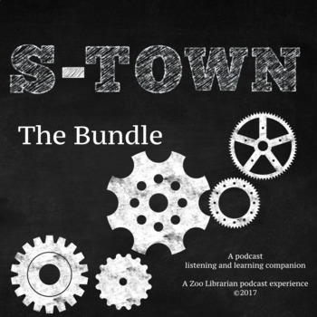 S-Town (Full Bundle) Listening Companion, Listening Skills, Podcast Activity