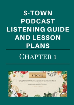 S-Town Podcast Chapter 1 Listening Guide and Lesson Plans