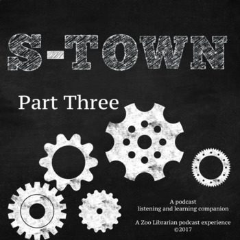 S-Town (pt. 3) Listening Companion, Listening Skills, Podcast Listening Activity