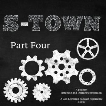S-Town (pt. 4) Listening Companion, Listening Skills, Podcast Listening Activity