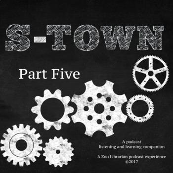 S-Town (pt. 5) Listening Companion, Listening Skills, Podcast Listening Activity