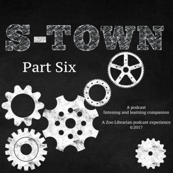 S-Town (pt. 6) Listening Companion, Listening Skills, Podcast Listening Activity