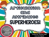 /S/ and Attributes Superheroes