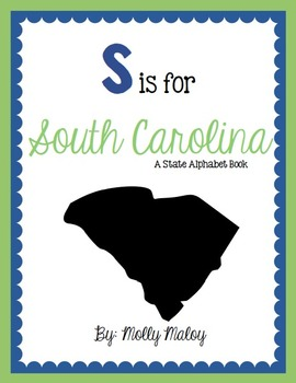 S is for South Carolina (A State Alphabet Book)