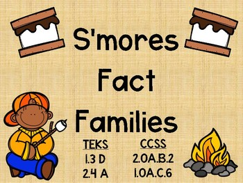 S'more Fact Family Station (CCSS and TEKS Aligned)
