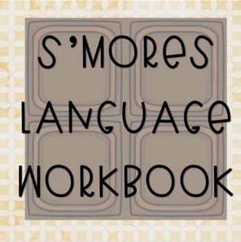 S'mores Language Workbook