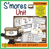 S'mores Unit: Activities & Center