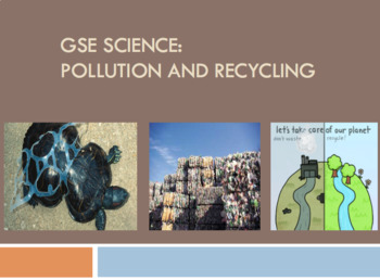 S3L2 GSE Pollution and Recycling