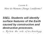 S5E1. How Do Humans Change Landforms? PowerPoint