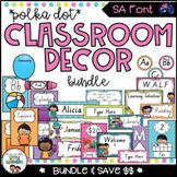 SA Font Classroom Decor Bundle {Polka Dot}