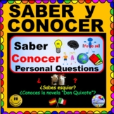 SABER CONOCER Questions for Spanish Class!