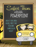 SAFARI - PowerPoint, Open House, Curriculum Night, Meet the Teacher