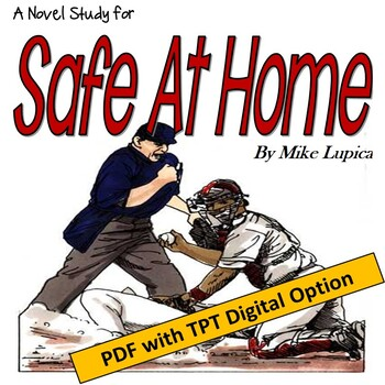 SAFE AT HOME by Mike Lupica; A Novel Study created by Jean Martin