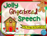 Jolly Gingerbread Speech