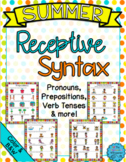 Summer Receptive Syntax