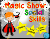 Magic Show Social Skills