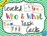 Leveled Who and What Task Cards - Distance Learning