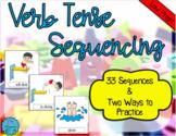 Verb Tense Sequencing
