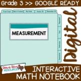 Third Grade DIGITAL Math Interactive Notebook: Measurement