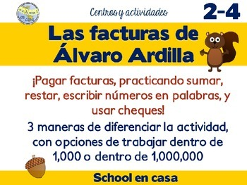 Álvaro paga facturas   Addition, Subtraction, & Place Valu