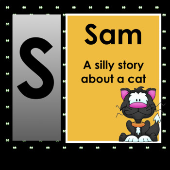 SAM: A Silly Cat Story