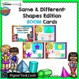 SAME & DIFFERENT-SHAPES ED.: BOOM CARDS--Digital Task Card