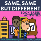 SAME, SAME BUT DIFFERENT Activities and Read Aloud Lessons