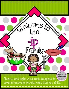 SAMPLE -IP WORD FAMILY PHONICS AND SIGHT WORD WORK EARLY LITERACY DECODING