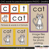 SAMPLE: CVC Words for Preschool Parents. Print as PHOTO