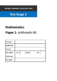 SAMPLE YEAR 6 KS2 ARITHMETIC PAPER #1 MODELLED EXACTLY ON